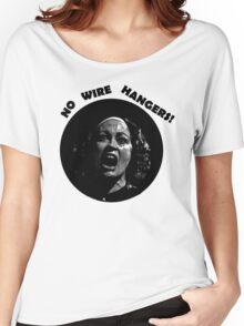NO WIRE HANGERS! MOMMIE DEAREST Women's Relaxed Fit T-Shirt