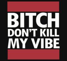 Don't kill my vibe by shirtual