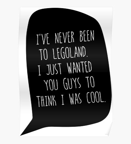 """""""I've Never Been To LegoLand""""-Troy Poster"""