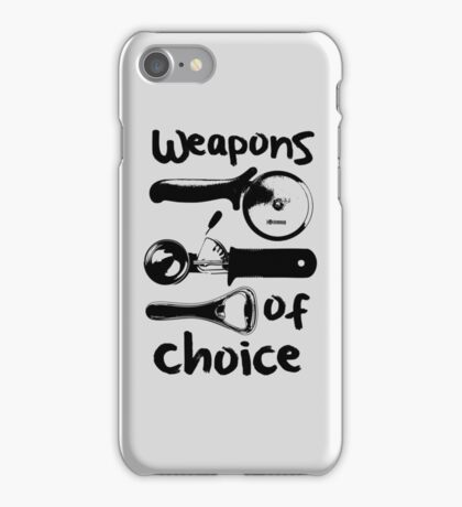 Weapons of choice - Black iPhone Case/Skin