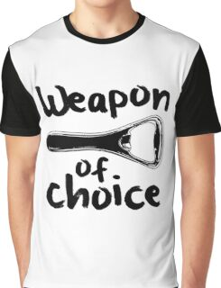 Weapons of choice - Beer - Black Graphic T-Shirt
