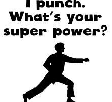 I Punch Super Power by kwg2200