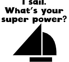 I Sail Super Power by kwg2200