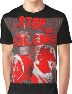 STOP THE VIOLENCE Graphic T-Shirt