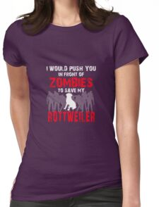 Front Of Zombies Rottweiler Womens Fitted T-Shirt