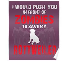 Front Of Zombies Rottweiler Poster