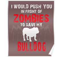 Front Of Zombies Bulldog Poster