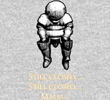 Still Closed... Siegmeyer of Catarina Unisex T-Shirt