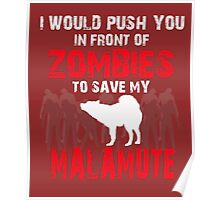 Front Of Zombies Malamute Poster