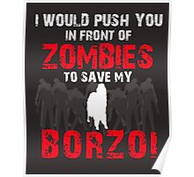Front Of Zombies Borzoi Poster