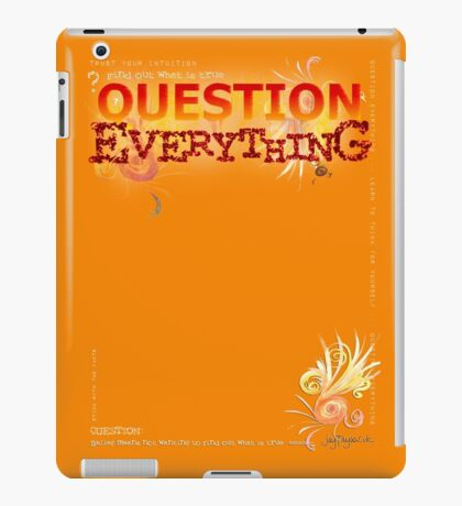 Question Everything iPad Case/Skin