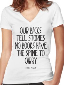 """""""our backs tell stories no books have the spine to carry"""" Women's Fitted V-Neck T-Shirt"""