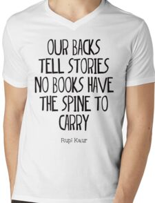 """""""our backs tell stories no books have the spine to carry"""" Mens V-Neck T-Shirt"""