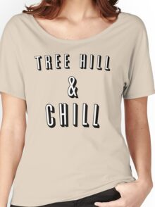 TREE HILL AND CHILL - ONE TREE HILL Women's Relaxed Fit T-Shirt