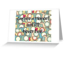 Capture the Moment Greeting Card