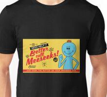 Better Call Meeseeks! Unisex T-Shirt