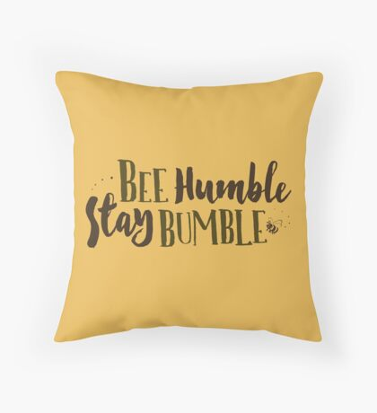 Bee Humble / Stay Bumble Throw Pillow