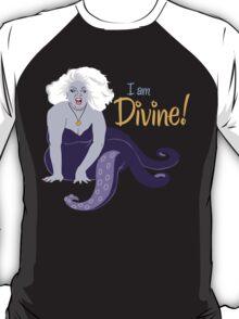 I Am Divine T-Shirt