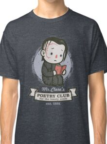 mr clares poetry club  Classic T-Shirt