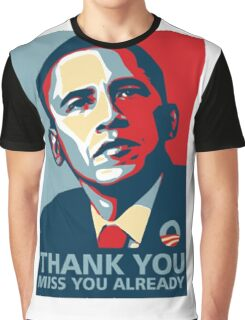 OBAMA Thank YOU Miss You Already T-Shirt Graphic T-Shirt