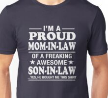 Proud Mom-In-Law Of A Freaking Awesome Son-In-Law T-Shirt T-Shirt Unisex T-Shirt