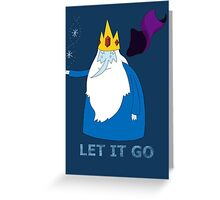 Let it go - Ice King Greeting Card