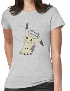 Will you be my friend? Mimikyu Womens Fitted T-Shirt