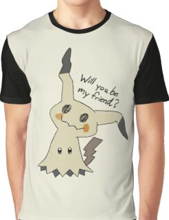 Will you be my friend? Mimikyu Graphic T-Shirt