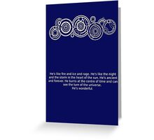 The Doctor's name and quote Greeting Card