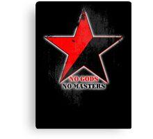 No Gods No Masters - Anarchist Star - grunge Canvas Print