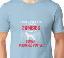 Front Zombies German Wirehaired Pointer Unisex T-Shirt