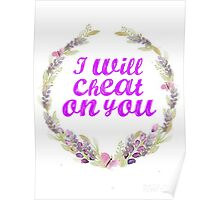 I will cheat on You  Poster