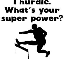I Hurdle Super Power by kwg2200