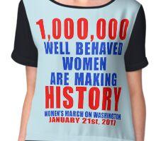 1,000,000 Well Behaved Women Making History Chiffon Top