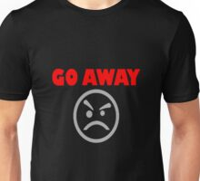Go Away/Angry Face Unisex T-Shirt