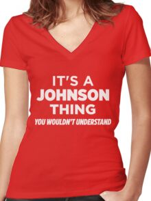 It's A Johnson Thing You Wouldn't Understand Funny T-Shirt Women's Fitted V-Neck T-Shirt