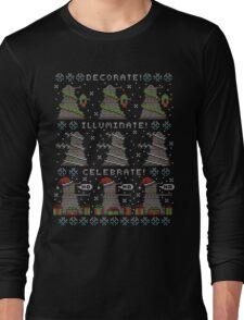 Decorate! Illuminate! Celebrate! Long Sleeve T-Shirt
