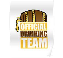 official drinking team hahn oktoberfest bier saufen trinken alkohol fass bayern party feiern text shirt cool design  Poster
