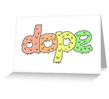 dope pantone  Greeting Card