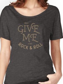 GIVEME ROCK Women's Relaxed Fit T-Shirt