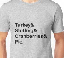 Thanksgiving! Unisex T-Shirt