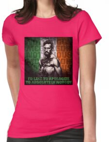 Conor McGregor - Apologize To Absolutely Nobody Womens Fitted T-Shirt