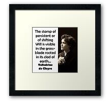 The Stamp Of Persistent - de Cleyre Framed Print