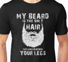 My Beard Hair T-shirt Unisex T-Shirt