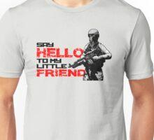 Dayz - Say hello to my little friend Unisex T-Shirt