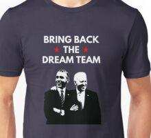 President Obama - Dream Team Unisex T-Shirt