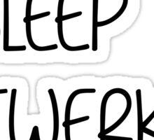 eat sleep twerk repeat Sticker
