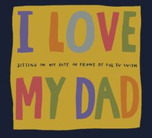 I love my dad and I'm American Kids Tee