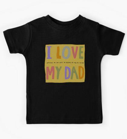 I love my dad and I'm American Kids Tee
