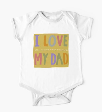 I love my dad and I'm American One Piece - Short Sleeve